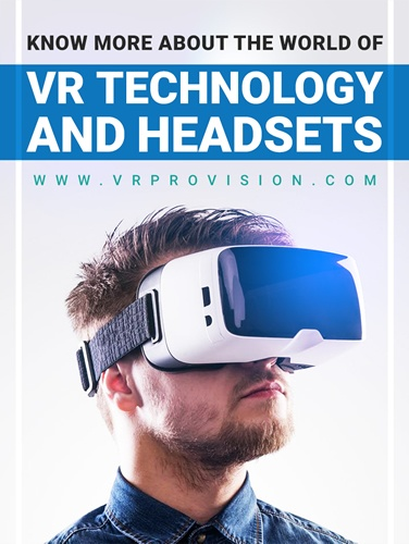VR Technology and Headsets